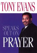 Prayer (Tony Evans Speaks Out Series) Paperback