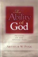 The Ability of God (Formerly Gleanings From Paul) Paperback