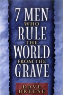 Seven Men Who Rule the World From the Grave Hardback