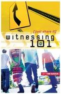 Witnessing 101 Paperback