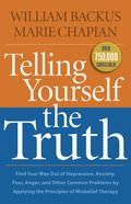 Telling Yourself the Truth Paperback