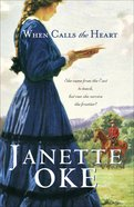 When Calls the Heart (Large Print) (#01 in Canadian West Series) Paperback