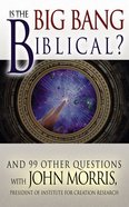 Is the Big Bang Biblical? Paperback
