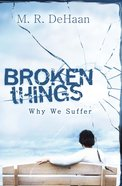 Broken Things Paperback