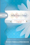 Notes From a Friend (1 Timothy) (Girl's Guide Study Series) Paperback
