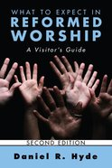 What to Expect in Reformed Worship