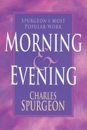 Morning and Evening Paperback