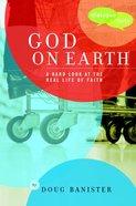 God on Earth (Dialogue Of Faith Series) Paperback