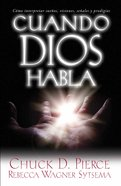 Cuando Dios Habla (When God Speaks) Paperback