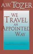 We Travel An Appointed Way Paperback