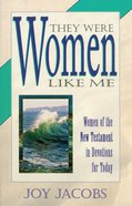 They Were Women Like Me Paperback