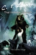 That Hideous Strength (#03 in Cosmic Trilogy Series) eBook