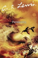 Perelandra (Cosmic Trilogy Series) eBook