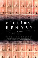 Victims of Memory: Incest Accusations and Shattered Lives eBook