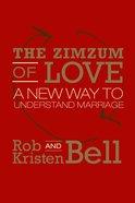 Zimzum of Love: The a New Way of Understanding Marriage
