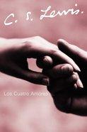 Los Cuatro Amores (The Four Loves)