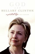 God and Hillary Clinton Paperback