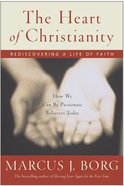 The Heart of Christianity eBook