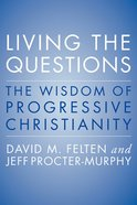 Living the Questions Paperback