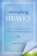 Revealing Heaven eBook