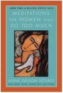Meditations For Women Who Do Too Much - eBook