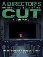 A Director's Cut (#03 in Abbot Peter Mystery Series) Paperback
