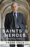 Saints and Heroes eBook