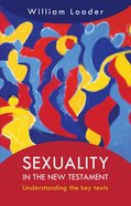 Sexuality in the New Testament eBook