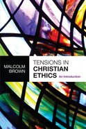 Tensions in Christian Ethics eBook