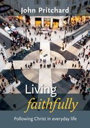 Living Faithfully eBook