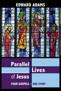Parallel Lives of Jesus eBook