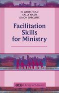 Facilitation Skills For Ministry Paperback