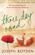 Three Day Road eBook