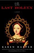 The Last Boleyn Paperback