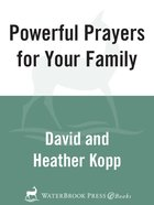 Powerful Prayers For Your Family eBook