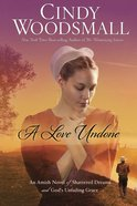 A Love Undone eBook