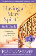 Having a Mary Spirit Study Guide eBook