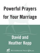 Powerful Prayers For Your Marriage eBook