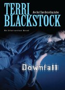 Downfall (#03 in Intervention Novel Series) eBook
