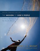 The Mission of God's People: A Biblical Theology of the Church's Mission (Biblical Theology For Life Series) eBook