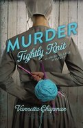 Murder Tightly Knit (#02 in Amish Village Mystery Series) Paperback