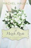 A March Bride (#04 in A Year Of Weddings Novella Series) eBook
