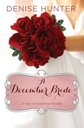 A December Bride (#01 in A Year Of Weddings Novella Series) eBook