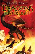 Starlighter (#01 in Dragons Of Starlight Series) eBook