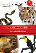 Rainforest Friends (I Can Read!2/made By God Series) eBook