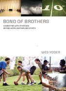 Bond of Brothers eBook
