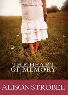 The Heart of Memory eBook