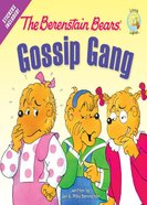 The Gossip Gang (The Berenstain Bears Series) eBook