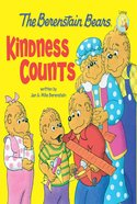 Kindness Counts (The Berenstain Bears Series) eBook