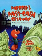 Freddie's Fast-Cash Getaway (Bug Parables Series) eBook